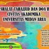 Kegiatan Dzikir, Tahajjud dan Doa Bersama Civitas Akademika Universitas Medan Area
