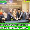 Launching Program Doktor S3 Ilmu Pertanian Universitas Medan Area